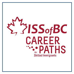 ISSofBC Career Paths for Skilled Immigrants