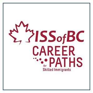 ISSofBC Career Paths for Skilled Immigrants